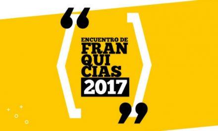 """Con premios, disertaciones y exposiciones llega el primer """"Encuentro de Franquicias 2017"""""""