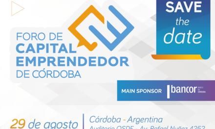 Se viene el primer Foro de Capital Emprendedor de Córdoba