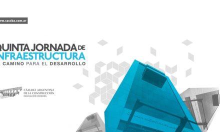 """5ta Jornada de Infraestructura """"El Camino para el desarrollo"""""""