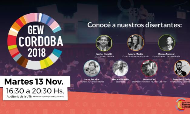 """GEW 2018 : Llegó """"el día"""" para los emprendedores de Córdoba"""