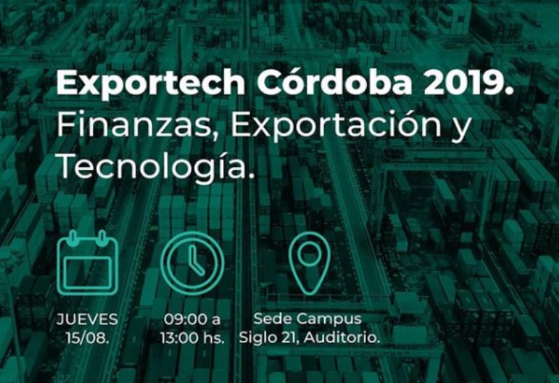 """Llega """"Exportech Córdoba 2019: Finanzas, Exportación y Tecnología"""""""