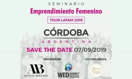 Llega a Córdoba el tour latinoamericano 2019 del Emprendimiento Femenino