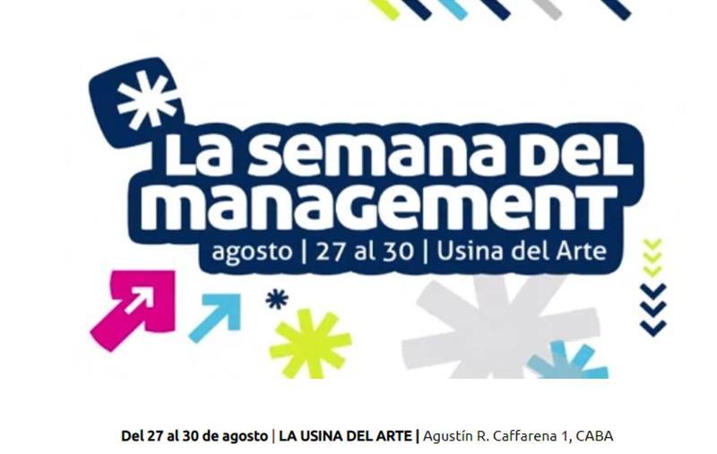 Más de 250 referentes del mundo empresarial participarán de La Semana del Management