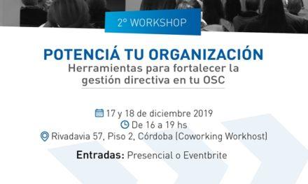 """¡Ya podes ser parte del 2° workshop """"Potenciá tu organización""""!"""