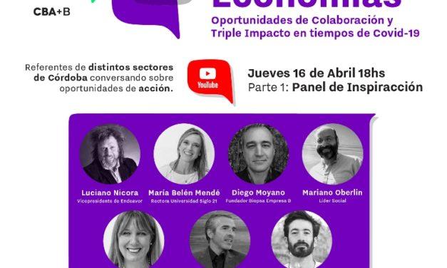 Comunidad B Córdoba y Córdoba+B te invitan a participar vía online del 2do Encuentro de Nuevas Economías