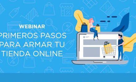 """Atención emprendedores: Webinar """"Primeros pasos para armar tu tienda Online"""""""