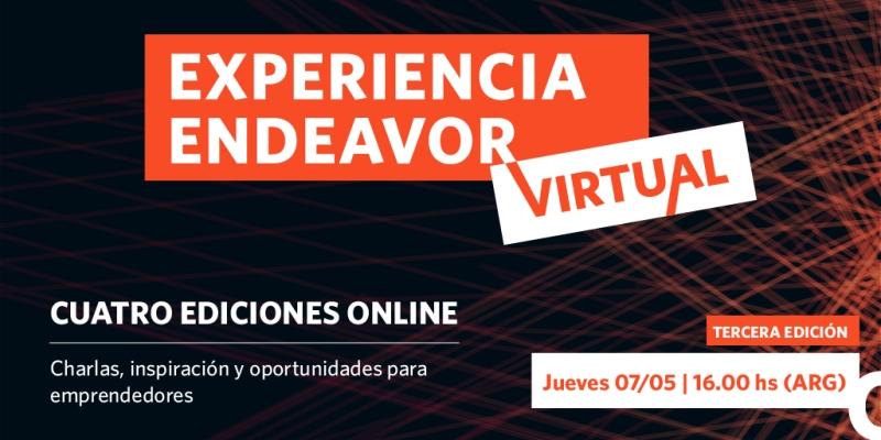 Estos son los oradores de la tercera edición de Experiencia Endeavor Virtual