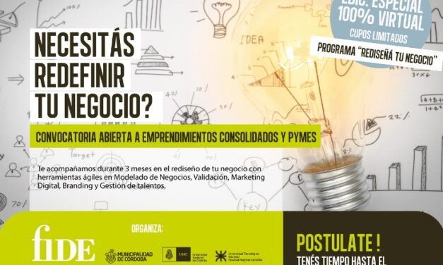 """""""Rediseñá tu negocio"""", un programa especial de Fide para emprendimientos consolidados y pequeñas empresas"""