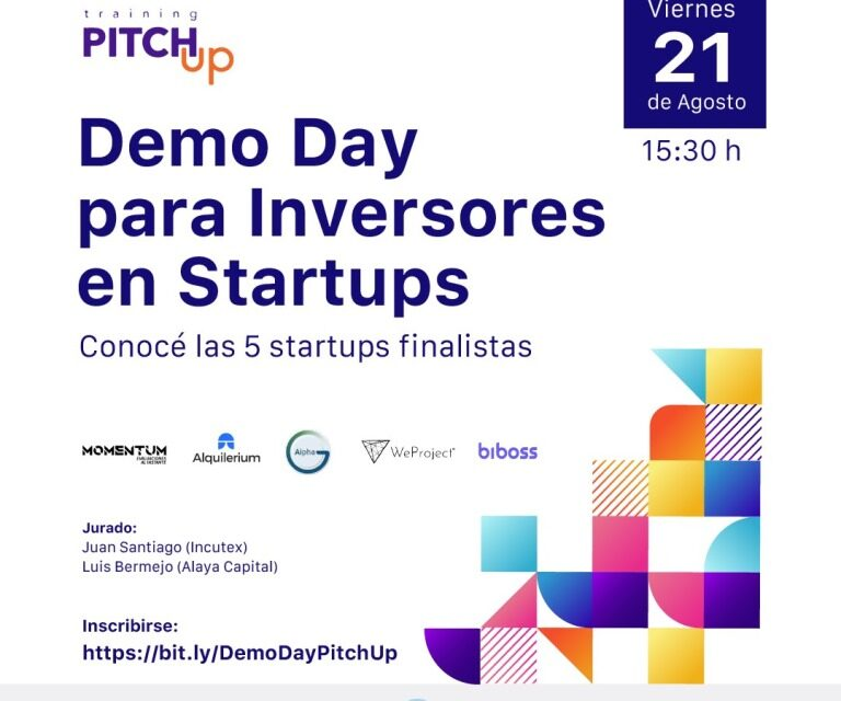 ¿Estás pensando invertir en Startups? – Sumate al Demo day de Pitch Up!
