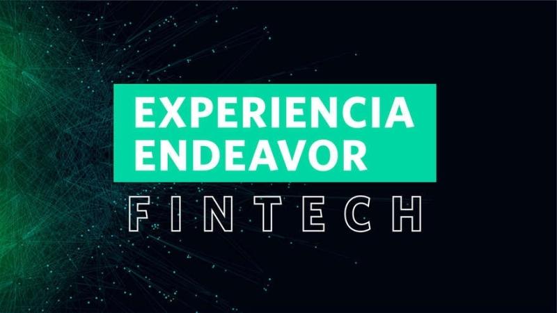 Llega la Experiencia Endeavor Fintech sobre la transformación de la banca: mirá la agenda completa