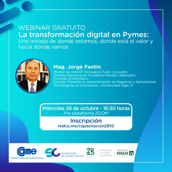 """Se realizará Webinar """"La Transformación digital en Pymes: Una mirada de dónde estamos, dónde está el valor y hacia dónde vamos"""""""